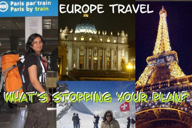 What's stopping you for Europe Travel?
